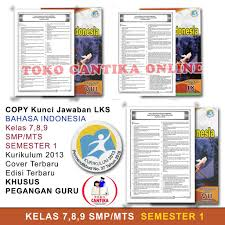 By guru arrasyidposted on september 4, 2020. Copy Kunci Jawaban Lks Bahasa Indonesia Kelas 789 Smp Semester 1 Khusus Pegangan Guru Kurikulum 2013 Shopee Indonesia