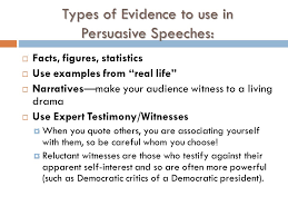 """the persuasive speech """"words create ripples and ripples can come  types of evidence to use in persuasive speeches  facts figures statistics """