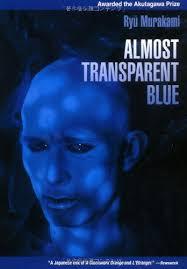 9784770029041: <b>Almost Transparent Blue</b> - AbeBooks - Murakami ...