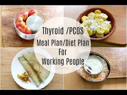 Thyroid Pcos Meal Plan For Working People Office Goers