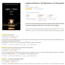 Lights And Sirens The Education Of A Paramedic Kevin Grange Page 3 Firefighter Paramedic Author
