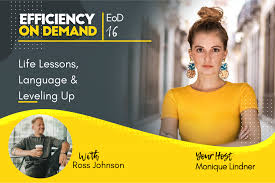 Life Lessons, Language & Leveling Up with Ross Johnson - Efficiency on  Demand