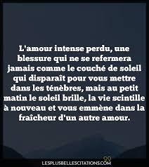 Lamour Intense Perdu Les Plus Belles Citations Les Plus