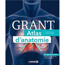 Grant Atlas d'anatomie - broché - M. R.Anne Agur, Arthur F. Dalley - Achat  Livre | fnac