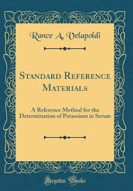 Standard Reference Materials A Reference Method For The