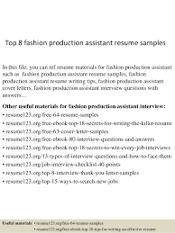 Top 8 fashion production assistant resume samples In this file, you can ref  resume materials ...