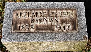 Adelaide Cherry Keenan (1858-1940) - Find A Grave Memorial