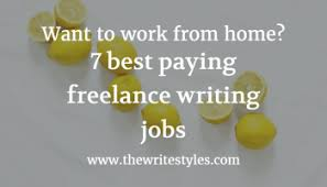lance writing jobs write for a living the write styles 7 best paying lance writing jobs