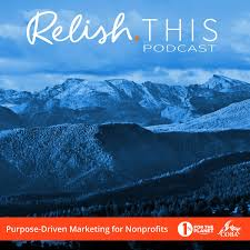 Relish This: The Nonprofit Marketing Podcast