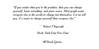 Quotes From Robert T Kiyosaki's 'Rich Dad Poor Dad' Inspiration Quotes About The Rich And Poor