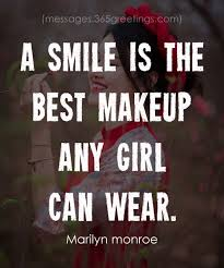 a smile is the best makeup any can wear marilyn monroe
