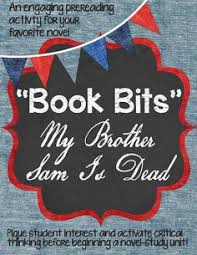 englishmen vs colonists my brother sam is dead lesson book bits a fun pre reading activity for my brother sam is dead