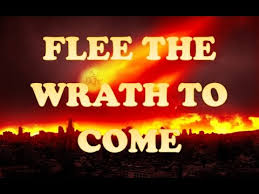 Image result for flee from the wrath to come images