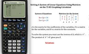 solving systems of linear equations using matrices on a ti 83