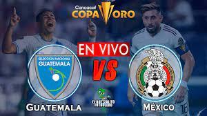 Guatemala vs México EN VIVO / Copa Oro ...