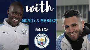 RIYAD MAHREZ & BENJAMIN MENDY | ASWER MAN CITY FANS QUESTIONS - YouTube