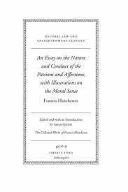 An Essay On The Nature And Conduct Of The Passions And