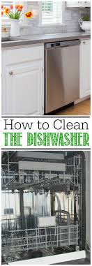How To Clean A Dishwasher How To Clean A Dishwasher Clean And Scentsible