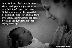 It can only be felt through lots of hugs, kisses, and adoration. Sentimental Quotes For Sons Birthday Quotesgram Birthday Quotes For Daughter Quotes For Kids Son Birthday Quotes