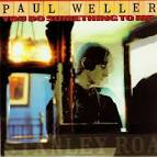 You Do Something to Me [Go! Discs] album by Paul Weller