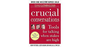 crucial conversations summary crucial conversations tools for talking when stakes are high by