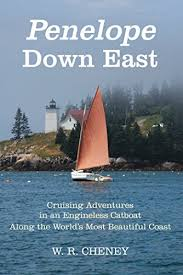 Downeast Tide Chart Penelope Down East Cruising Adventures In An Engineless Catboat Along The Worlds Most Beautiful Coast