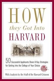 successful college application essays paperback college how they got into harvard paperback