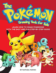 the pokemon drawing book for kids learn how to draw pokemons with the easy and