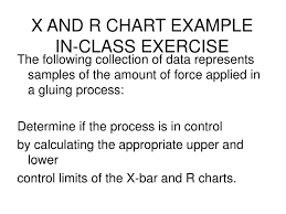 X And R Chart Examples Ppt X And R Chart Example In Class Exercise Powerpoint