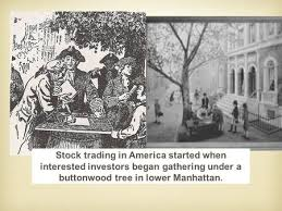 「They kept on meeting outside 68 Wall Street under a buttonwood tree」の画像検索結果
