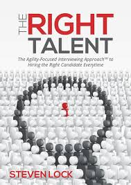 the right talent the agility focussed interviewing approach to book publisher singapore
