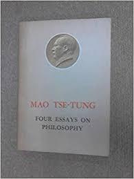 four essays on philosophy mao tse tung com books four essays on philosophy