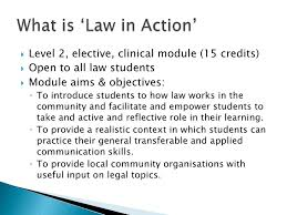 law in action integrating social justice issues into the curriculum law in action integrating social justice issues into the curriculum using clinical legal education