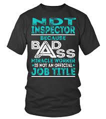 Ndt Inspector T Shirt Teezily