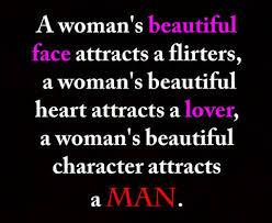 Nice Quotes About Love New Beautiful Heart attracts a Man Not Lover or Flirters Beautiful