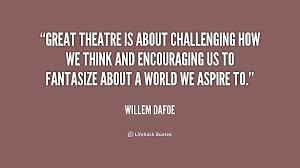Quotes About Theatre 40 Quotes VARIETY CLUB BROADWAY In 40 Amazing Theater Quotes
