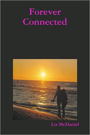 Forever Connected by Liz McDaniel | NOOK Book (eBook) | Barnes & Noble®