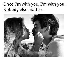 Instagram Quotes Love Impressive Once I'm With You No One Else Matters Pictures Photos And Images