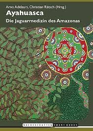 Ayahuasca Buch versandkostenfrei bei ...