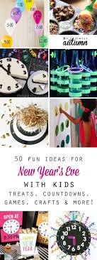 Fun things to do on New Year's Eve with kids! The best ideas for New