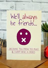 funny birthday presents for best friend best friends birthday cards birthday cards for best friends best