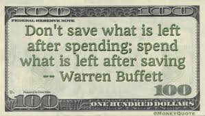 Saving Quotes Extraordinary Warren Buffett Spend Only After Saving Money Quotes DailyMoney