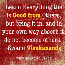 Swami Vivekananda Quotes Learn Everything That Is Good From Others