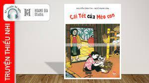 Kể Chuyện Bé Nghe: Cái Tết Của Mèo Con - Tác Giả: Nguyễn Đình Thi [Hoàng  Gia Studio] - YouTube