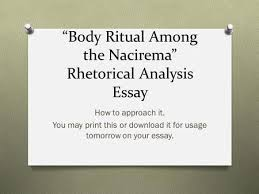 body ritual among the nacirema ppt ldquobody ritual among the naciremardquo rhetorical analysis essay ldquo