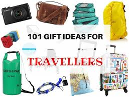 gifts for travellers some practical travel gift ideas