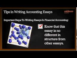 tips in writing accounting essays by wideo co  tips in writing accounting essays by wideo co