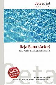 Welcome to the official facebook page of telugu actor/comedian hasya nata chakravarthy sri. Raja Babu Actor By Lambert M Surhone Mariam T Tennoe Susan F Henssonow 9786132952332 Reviews Description And More Betterworldbooks Com