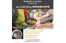 Atelier Cuisine Café Bras Avec Christophe Chaillou Et Cécile Michaud