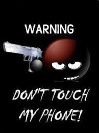 don t touch my phone mobile wallpaper hd wallpaper hd free